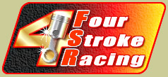 Four Stroke Racing Team   Based in Perth WA